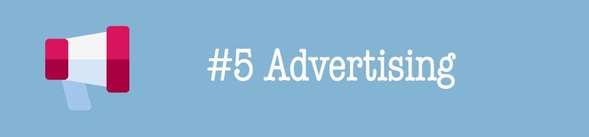 #5 Advertising